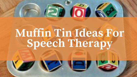 Speech Therapy Muffin Tin