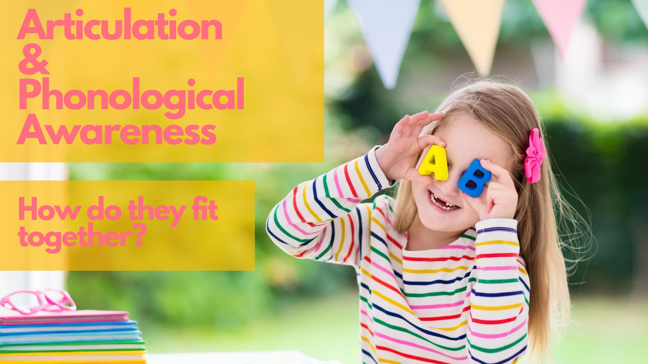 articulation and phonological awareness