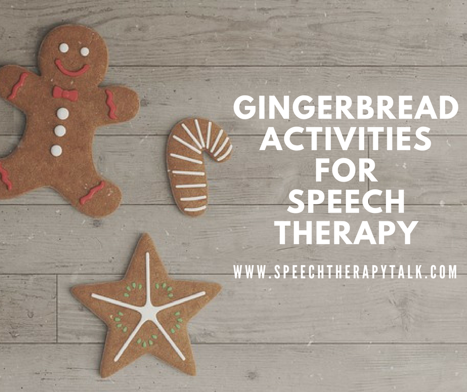 speech therapy gingerbread activities