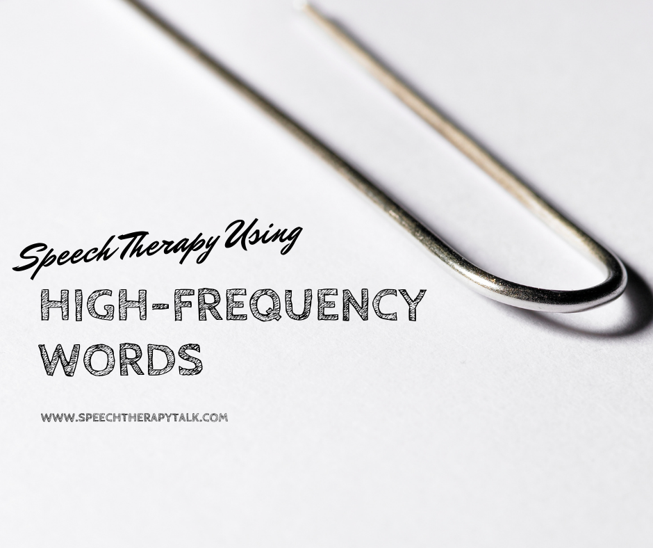 Speech Therapy Using High Frequency Words